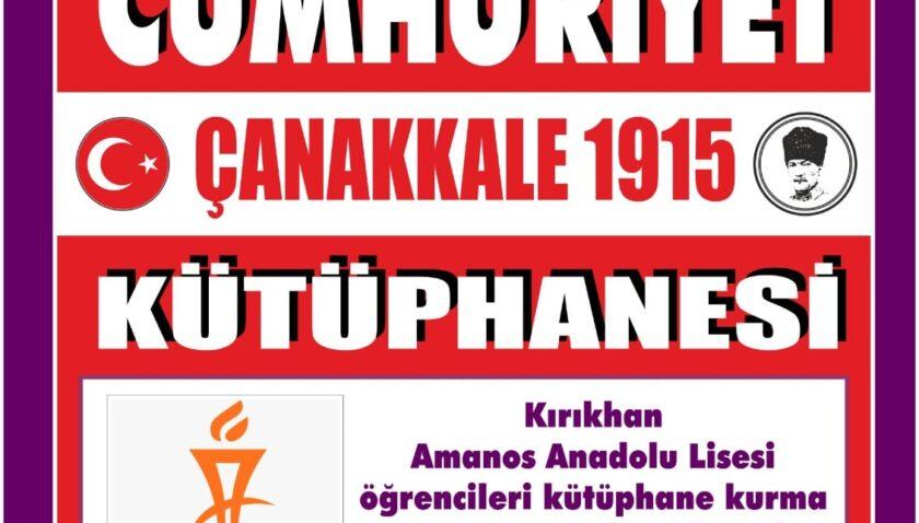 Çanakkale Zaferi'nin 106'ıncı yılında Kırıkhan'a 1915 kitaplı kütüphane kurulacak