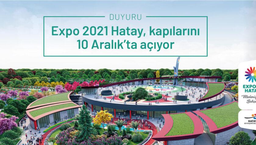 EXPO 2021 Hatay'a Covid-19 nedeniyle yeni tarih