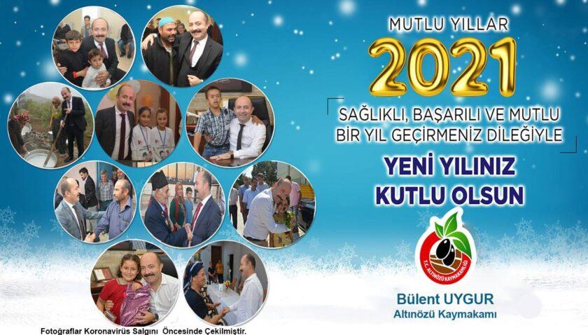 Kaymakam Uygur, yeni yıl mesajında Altınözülülere seslendi: Evinizde kalın, ev ziyaretleri yapmayın!